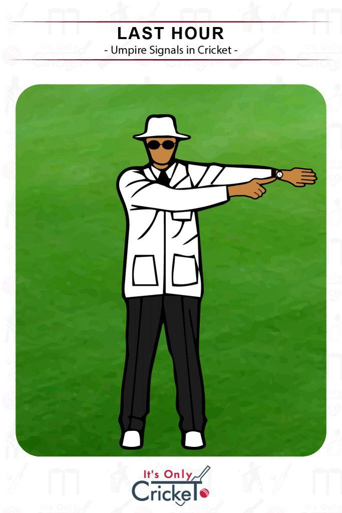 Cricket Umpire Signal Last Hour