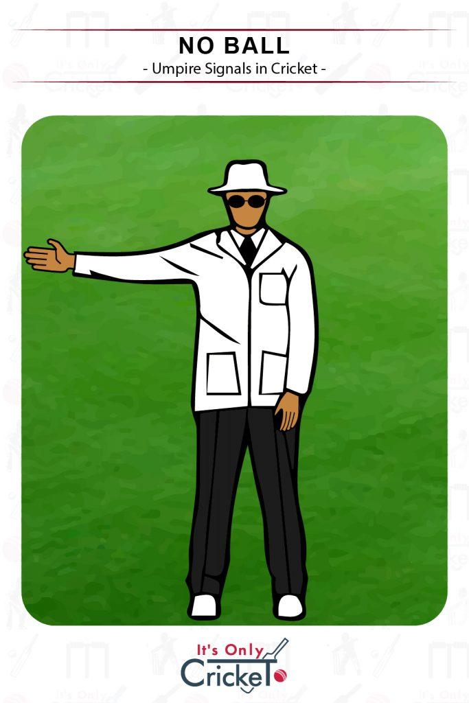 Cricket Umpire Signal No Ball