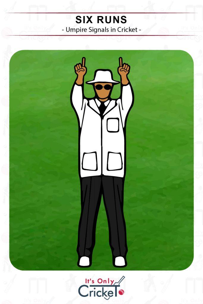 Cricket Umpire Signal Six Runs